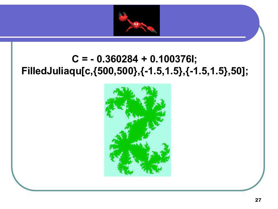 C = - 0.360284 + 0.100376I; FilledJuliaqu[c,{500,500},{-1.5,1.5},{-1.5,1.5},50];